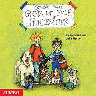 Greta und Eule, Hundesitter                   Autor:                                                                                                                                 Cornelia Funke                               Sprecher:                                                                                                                                 Julia Fischer                      Spieldauer: 2 Std. und 30 Min.     23 Bewertungen     Gesamt 4,4