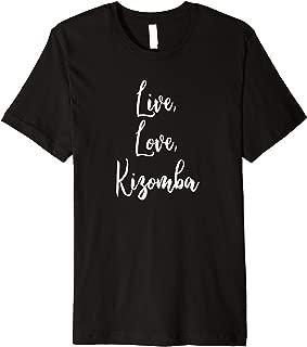 Kizomba Funny Dance Komba Semba Angola Music Dancing Premium T-Shirt