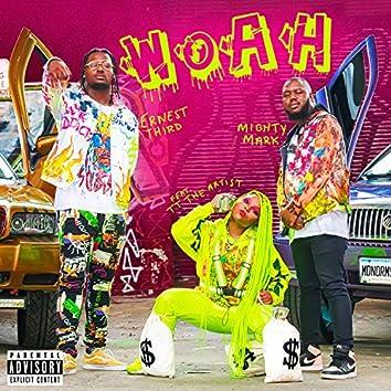 Woah (feat. TT the Artist)