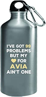 I've Got 99 Problems But My Love For Avia Ain't One - Water Bottle