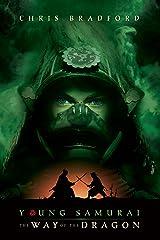 Young Samurai: The Way of the Dragon Kindle Edition