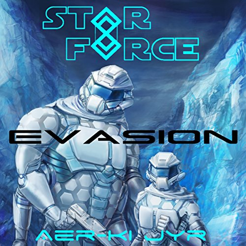 Star Force: Evasion audiobook cover art