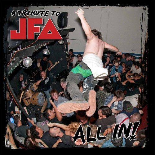 All In: A Tribute To JFA