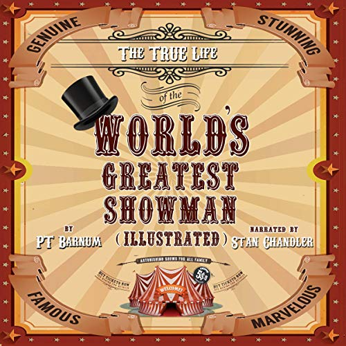Couverture de The True Life of the World's Greatest Showman