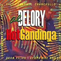 Hot Gandinga: Hotter Than Hot Salsa Jazz by Al Delory (2013-05-03)