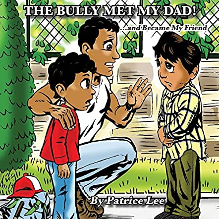 The Bully Met My Dad!