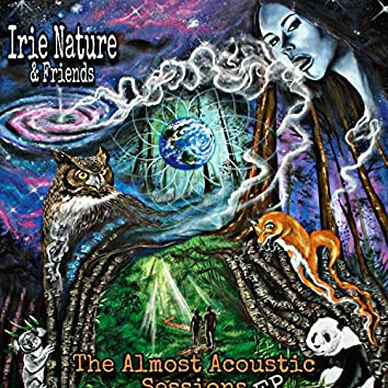Irie Nature and friends (The Almost Acoustic Sessions)