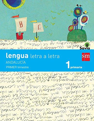 Lengua: letra a letra. 1 Primaria. Savia. Andalucía (Libro + Cuadernos) - 9788467583434
