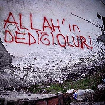 Allah'ın Dediği Olur