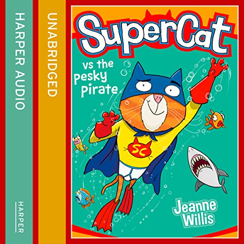 Supercat vs the Pesky Pirate audiobook cover art