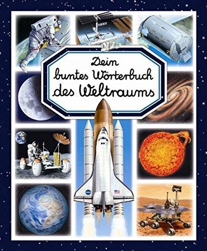 Dein buntes Wörterbuch des Weltraums