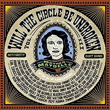 Will The Circle Be Unbroken (Vol. III)