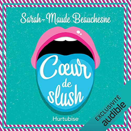 Coeur de slush  By  cover art