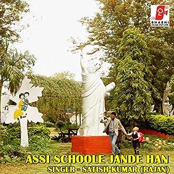 Assi Schoole Jande Han