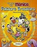 Turma da Mônica Folclore Brasileiro