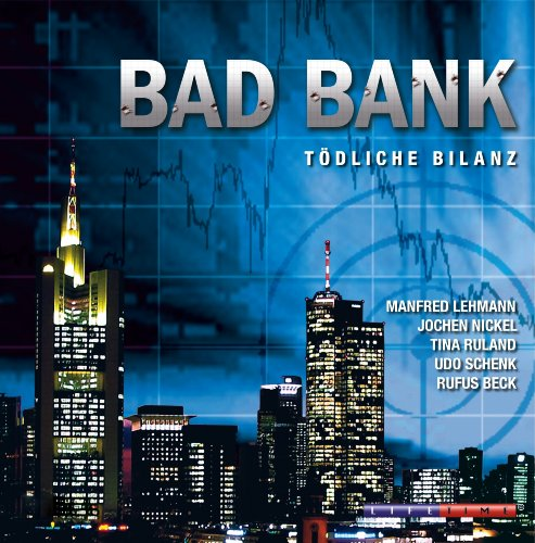 Bad Bank     Tödliche Bilanz              By:                                                                                                                                 Ralf M. Huhn                               Narrated by:                                                                                                                                 Rufus Beck,                                                                                        Manfred Lehmann,                                                                                        Jochen Nickel                      Length: 1 hr and 13 mins     Not rated yet     Overall 0.0