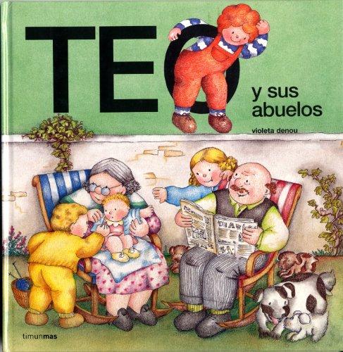 Teo y sus abuelos (Teo descubre el mundo)