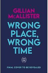 Wrong Place, Wrong Time (English Edition) Formato Kindle