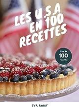Les U.S.A en 100 recettes (French Edition)