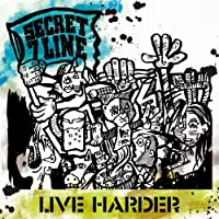 Secret 7 Line - Live Harder [Japan CD] EKRM-1250 by Secret 7 Line (2014-03-12)