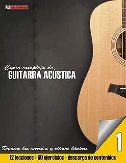 Curso completo de guitarra acustica (Curso completo de guitarra acústica) (Volume 1) (Spanish Edition)