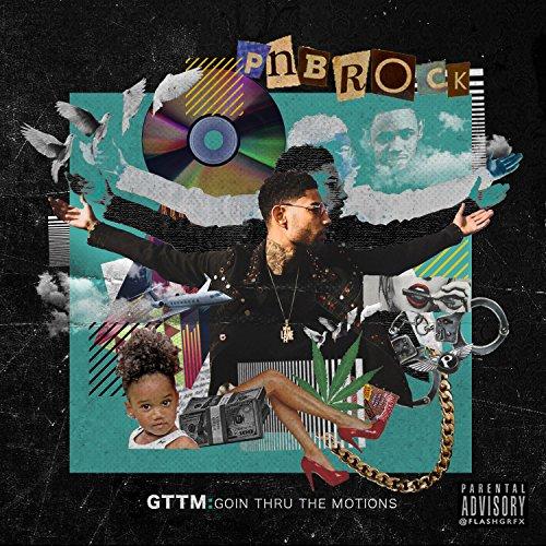 GTTM: Goin Thru The Motions [Explicit]