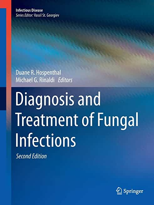Diagnosis and Treatment of Fungal Infections