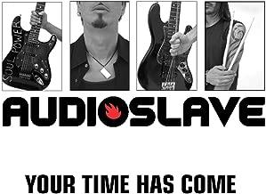 Best audioslave your time has come mp3 Reviews