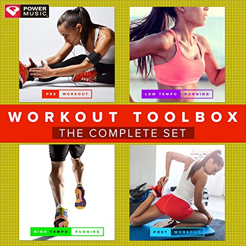 Workout Toolbox - The Complete Set (Collection of Pre Workout, Low Tempo Running, High Tempo Running, And Post Workout Tracks) [Clean]