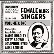 Female Blues Singers, Vol. 3: 1923-38