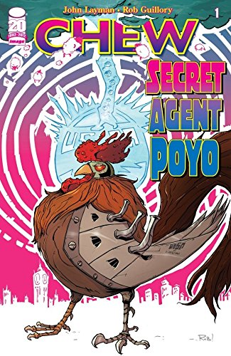 Chew: Secret Agent Poyo #1 (English Edition) eBook: Layman, John ...