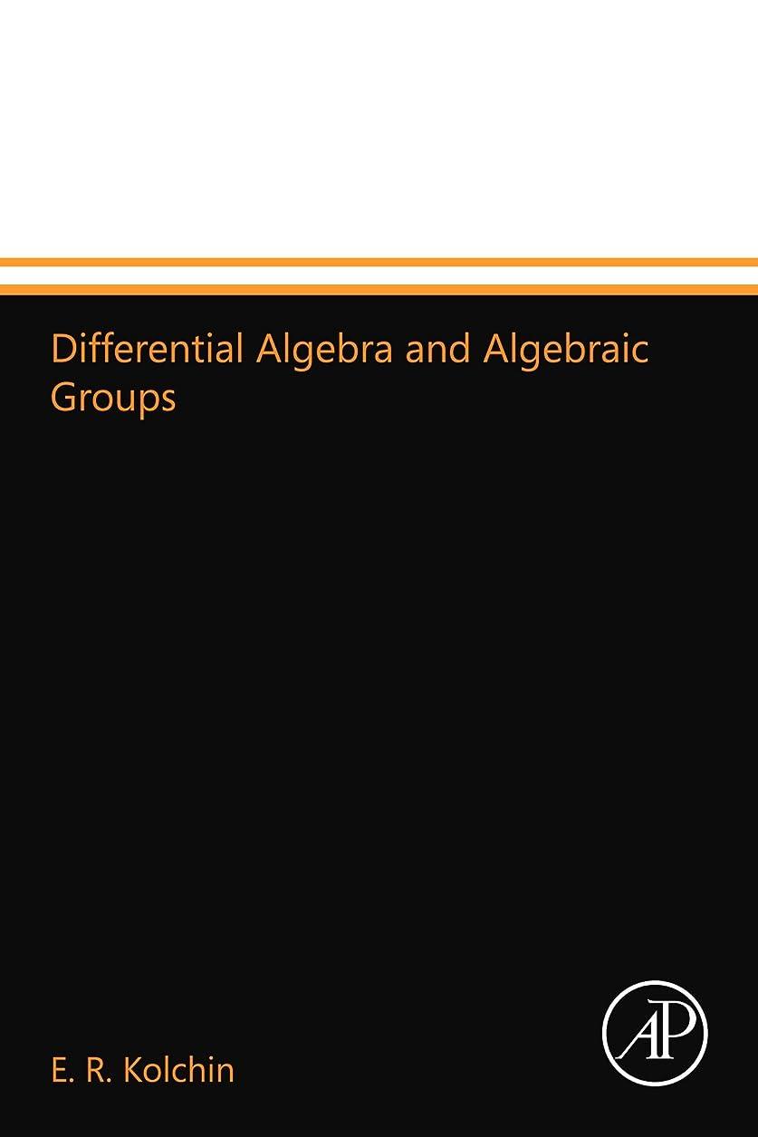 露販売員漂流Differential Algebra and Algebraic Groups