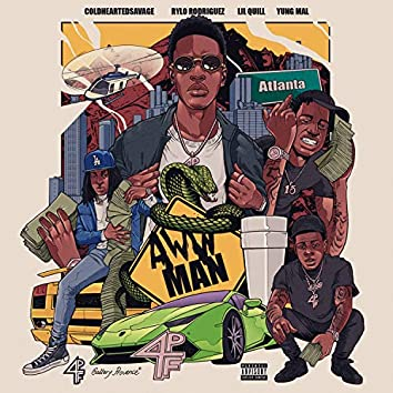 Aww Man (feat. Rylo Rodriguez, Lil Quill & Yung Mal)