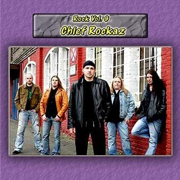 Rock Vol. 9: Chief Rockaz