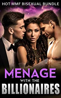 Menage with the Billionaires: Hot MMF Bisexual Threesome Bundle