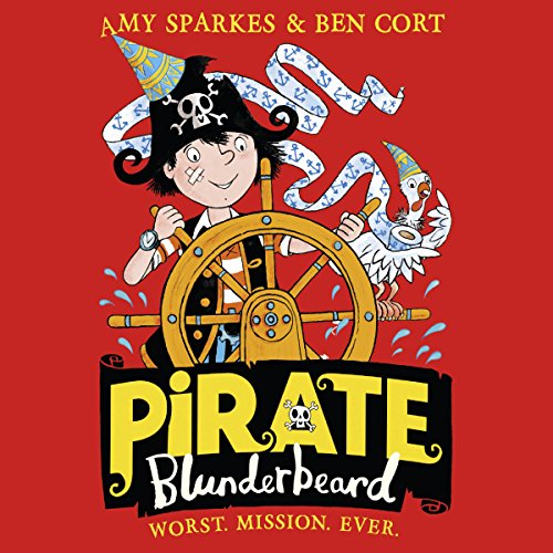 Pirate Blunderbeard: Worst. Mission. Ever. audiobook cover art