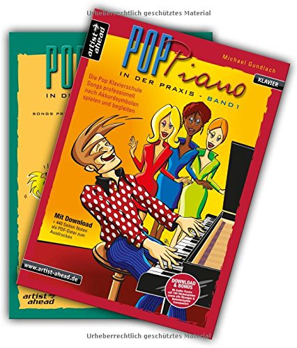 Pop-Piano in der Praxis - Band 1 & 2: Songs professionell nach Akkordsymbolen spielen und begleiten - Im Set günstiger! (inkl. Download). Lehrbuch. ... spielen und begleiten (inkl. CD & Download)