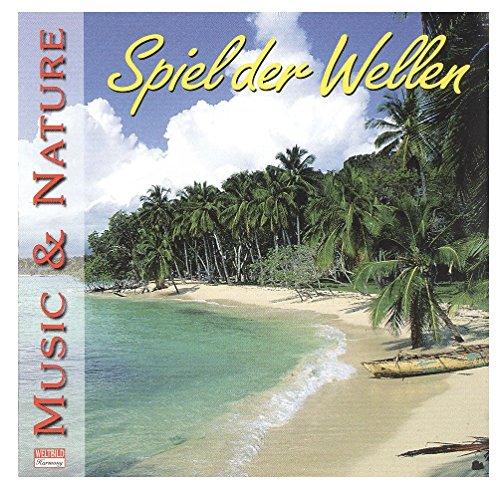 Spiel der Wellen Music & Nature (Weltbild Harmony)