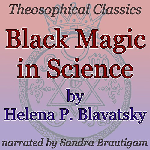 Black Magic in Science audiobook cover art