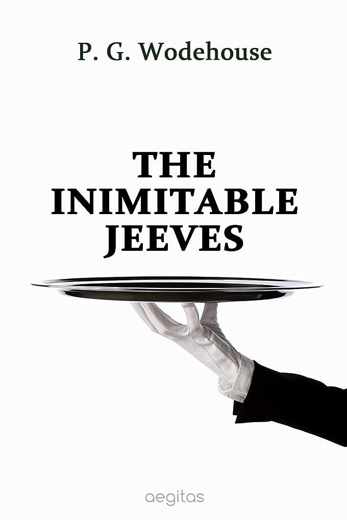 深くストレスの多いメドレーThe Inimitable Jeeves (English Edition)