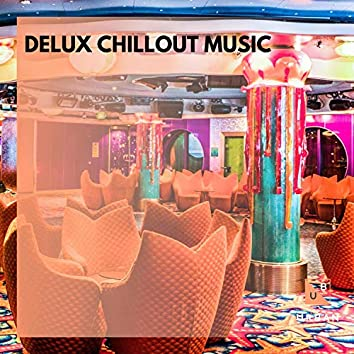 Delux Chillout Music
