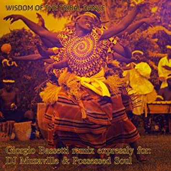 Wisdom of Tribal Dance (Original Mix)