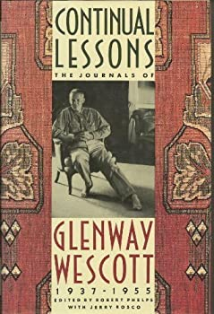 Continual Lessons: The Journals of Glenway Wescott, 1937-1955 0374128898 Book Cover