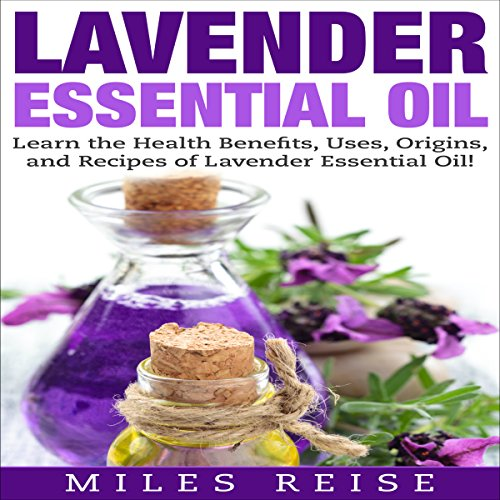 Lavender Essential Oil     Learn the Health Benefits, Uses, Origins, and Recipes of Lavender Essential Oil!              By:                                                                                                                                 Miles Reise                               Narrated by:                                                                                                                                 David Boyd                      Length: 24 mins     1 rating     Overall 2.0
