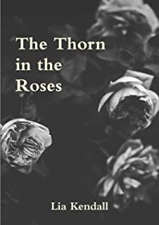 The Thorn in the Roses