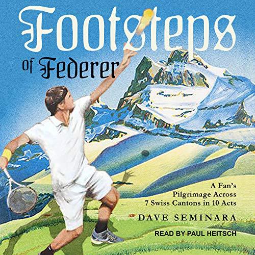 Footsteps of Federer Titelbild