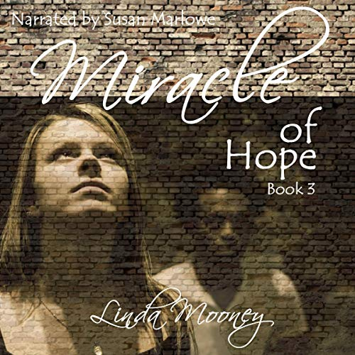 Miracle of Hope: Miracle Trilogy, Book 3