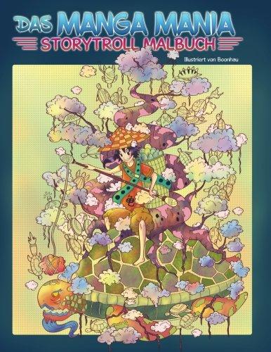 Das Manga Mania Ausmalbuch — Malbuch für Erwachsene und Kinder: Entspanne dich in einer Welt voller Fantasie und Wunder