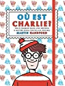 Où est Charlie ? Charlie poche par Handford