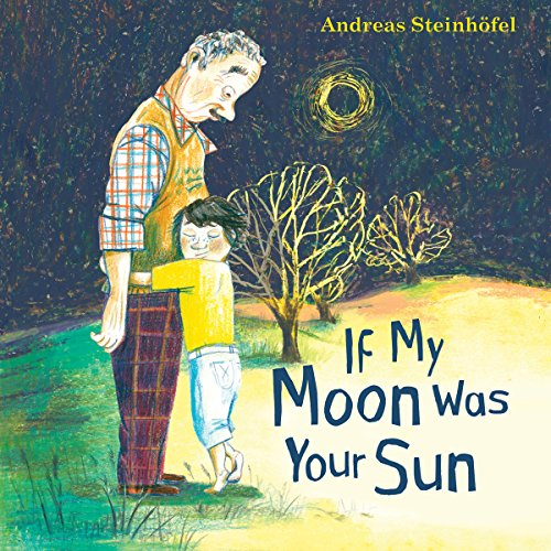 If My Moon Was Your Sun audiobook cover art